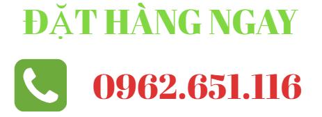 Đặt hàng 0962.651.116